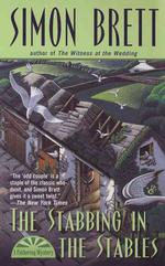 The Stabbing in the Stables (Fethering Mystery) (Reprint)