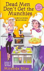 Dead Men Don't Get the Munchies : A Cooking Class Mystery