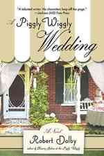 A Piggly Wiggly Wedding (Reprint)