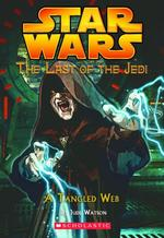 A Tangled Web (Star Wars: the Last of the Jedi)
