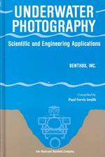 Underwater Photography : Scientific and Engineering Applications