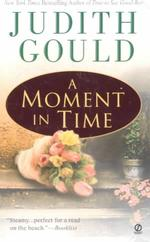 A Moment in Time (Reprint)