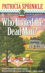 Who Invited the Dead Man? : A Thoroughly Southern Mystery (Reprint)