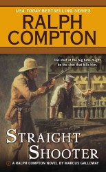 Straight Shooter (Ralph Compton Western Series)