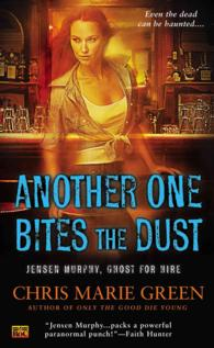 Another One Bites the Dust (Jensen Murphy, Ghost for Hire)