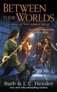 Between Their Worlds (Noble Dead) (Reprint)