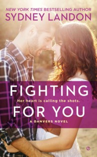 Fighting for You (Danvers)