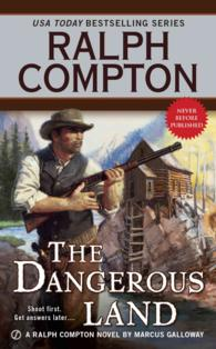 The Dangerous Land (Ralph Compton Western Series)
