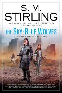 The Sky-Blue Wolves (Novel of the Change)
