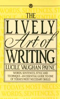 Lively Art of Writing (Reissue)