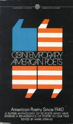 The Contemporary American Poets : American Poetry since 1940 (Reissue)