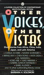 Other Voices, Other Vistas : Short Stories from Africa, China, India, Japan, and Latin America (Reissue)