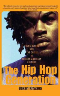 The Hip Hop Generation : Young Blacks and the Crisis in African American Culture (Reprint)