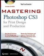 Mastering Photoshop Cs3 for Print Design and Production (Mastering) (PAP/CDR)