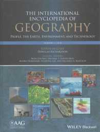 地理学国際大百科事典:人類・地球・環境・技術(全15巻)<br>International Encyclopedia of Geography : People, the Earth, Environment and Technology