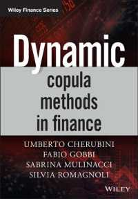 金融における動的コピュラ法<br>Dynamic Copula Methods in Finance (Wiley Finance)