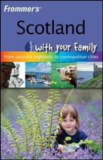 Scotland with Your Family (Frommers with Your Family Series)