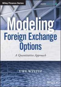 Modeling Foreign Exchange Options : A Quantitative Approach (Wiley Finance)