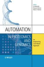 プロテオミクスとゲノミクスの自動化<br>Automation in Proteomics and Genomics : An Engineering Case-Based Approach
