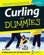 Curling for Dummies (For Dummies (Sports & Hobbies)) (2ND)