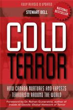 Cold Terror : How Canada Nurtures and Exports Terrorism around the World (2ND)