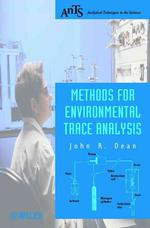 Methods for Environmental Trace Analysis (Analytical Techniques in the Sciences)