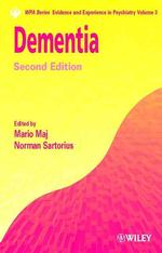 Dementia (Wpa Series, Evidence and Experience in Psychiatry, V. 3) 〈3〉 (2 SUB)