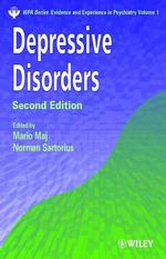 Depressive Disorders (Wpa Series : Evidence and Experience in Psychiatry, Volume 1) (2 SUB)