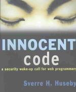 Innocent Code : A Security Wake-Up Call for Web Programmers