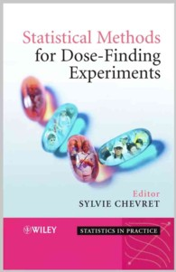 Statistical Methods for Dose-Finding Experiments (Statistics in Practice)