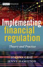 金融規制の実施:理論と実務<br>Implementing Financial Regulation : Theory and Practice (Wiley Finance)