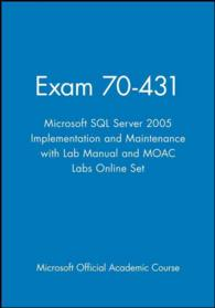 Microsoft SQL Server 2005 Implementation and Maintenance 70-431 (Microsoft Official Academic Course Series) (PCK PAP/CD)