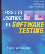 Lessons Learned in Software Testing : A Context-Driven Approach