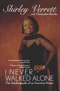 I Never Walked Alone : The Autobiography of an American Singer