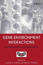 環境遺伝学の基礎<br>Gene-Environment Interactions : Fundamentals of Ecogenetics
