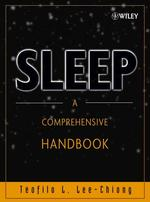 睡眠医学百科事典<br>Sleep : A Comprehensive Handbook