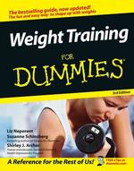 Weight Training for Dummies (For Dummies (Health & Fitness)) (3RD)