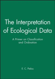 The Interpretation of Ecological Data : A Primer on Classification and Ordination