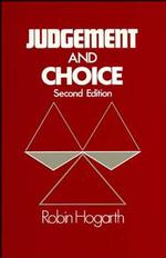 Judgement and Choice : The Psychology of Decision (2 SUB)