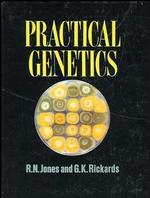 Practical Genetics (New edition. New edition.)