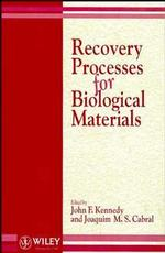 Recovery Processes for Biological Materials