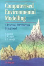 Computerised Environmental Modelling : A Practical Introduction Using Excel
