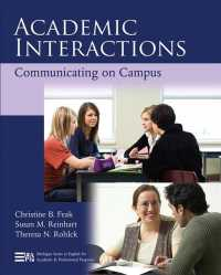 Academic Interactions : Communicating on Campus (Michigan Series in English for Academic & Professional Purposes)