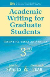 Academic Writing for Graduate Students : Essential Tasks and Skills (Michigan Series in English for Academic & Professional Purposes) (3TH)