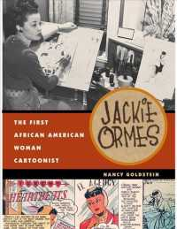 Jackie Ormes : The First African American Woman Cartoonist (Reprint)
