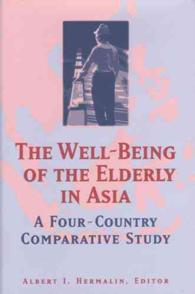 The Well-Being of the Elderly in Asia : A Four-Country Comparative Study