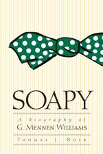 Soapy : A Biography of G. Mennen Williams