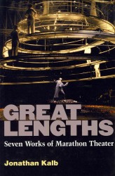 Great Lengths : Seven Works of Marathon Theater