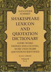 Shakespeare Lexicon and Quotation Dictionary 〈002〉