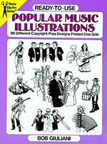 Ready-To-Use Popular Music Illustrations : 96 Different Copyright-Free Designs Printed on One Side (Dover Clip-art Series)